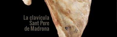 La Peça del mes: La Clavícula. Sant Pere de Madrona